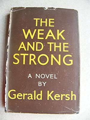 The Weak And The Strong.: Gerald Kersh