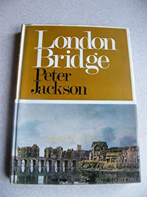 London Bridge: Jackson, Peter