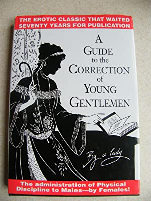 A Guide to the Correction of Young: By A Lady.