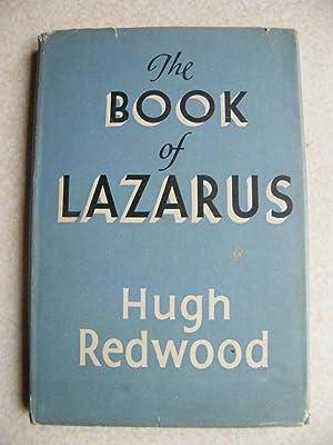 The Book of Lazarus: Hugh Redwood