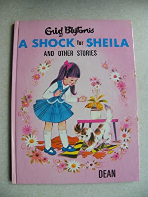 Enid Blyton's a Shock for Sheila, and Other Stories: Blyton, Enid