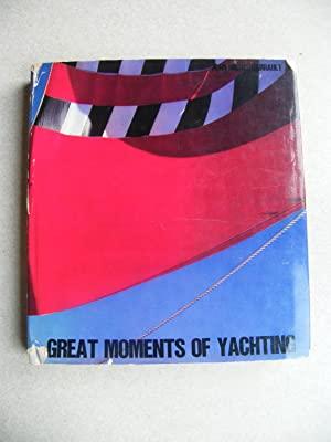 Great Moments of Yachting