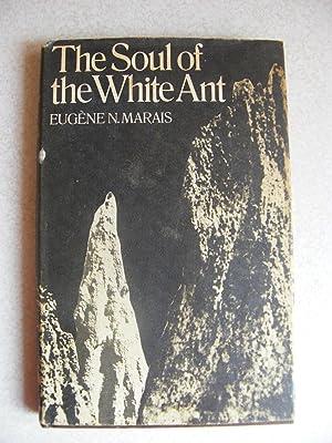 The Soul of the White Ant: Marais, Eugène Nielen; Kok, Winifred De