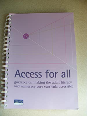 Access For All. Guidance on Making Adult Literacy & Nurmeracy Core Curricula Accessible: DfES, ...
