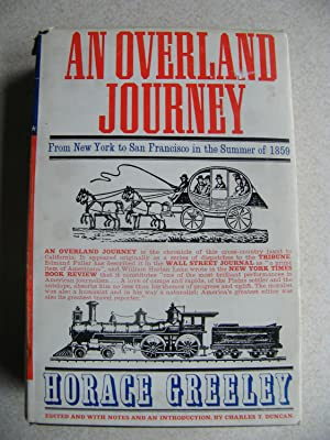 An Overland Journey. From New York to San Francisco Summer of 1859