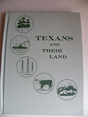 Texans And Their Land