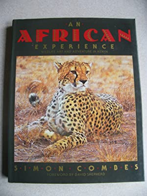 An African Experience : Wildlife Art and Adventure in Kenya