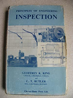 Principles of Engineering Inspection: Geoffrey K. King & C.T. Butler