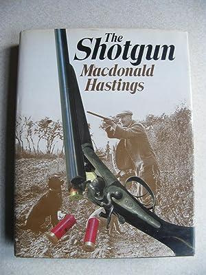 The Shotgun: Hastings, Macdonald