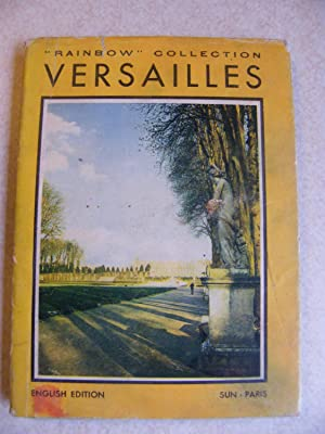 Versailles. Rainbow Collection #1: Michel Deon, Bettina D. Roth