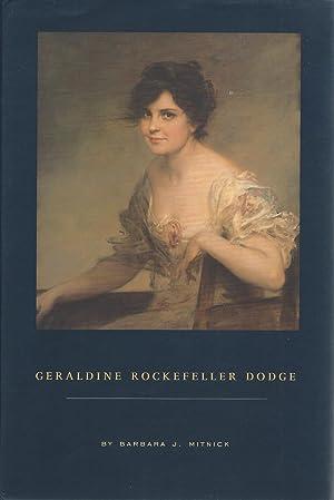 Geraldine Rockefeller Dodge: Mitnick, Barbara J
