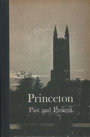 Princeton: Past and Present: V. Lansing Collins