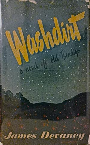 Washdirt: A Novel of Old Bendigo.