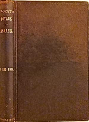 Crozet's Voyage to Tasmania, New Zealand, and the Ladrone Islands, and the Philippines, in the...