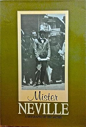 Mister Neville [Auber Octavius Neville].: Jacobs, Pat.