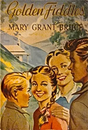 Golden Fiddles.: Bruce, Mary Grant.