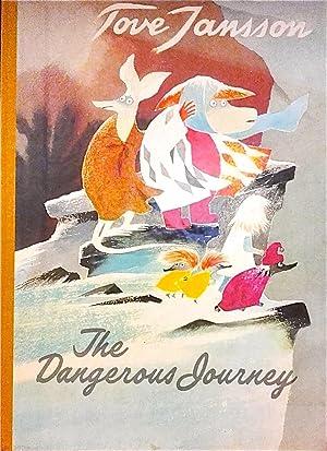 The Dangerous Journey.: Jansson, Tove; Hart, Kingsley (translator).