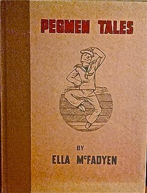 Pegmen Tales.: McFadyen, Ella; Bell, Edwina (illustrator).