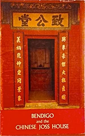 Bendigo and the Chinese Joss House.: National Trust of