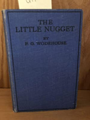The Little Nugget: Wodehouse P G.