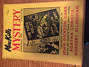 MACKILL'S MYSTERY MAGAZINE, Vol 1 #6 A MONTHLY SELECTION OF MYSTERY, CRIME AND DETECTIVE: ...