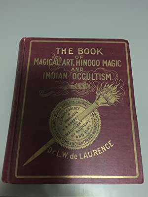 The Book of Magical Art, Hindoo Magic and Indian Occultism Rare 1908 6th Edition