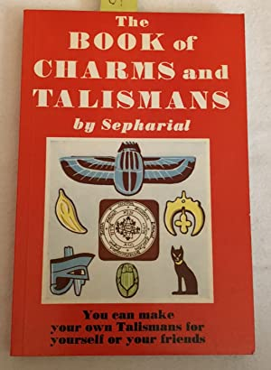 The Book of Charms and Talismans