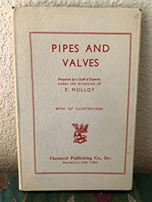 Pipes and Valves For Gas, Air, Water, and Steam The Complete Engineer Series Volume 10
