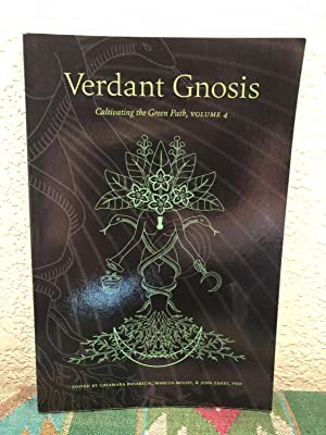 Verdant Gnosis: Cultivating the Green Path, Volume 4