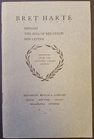 Miggles, The Idyle of Red Gulch, Her: Harte, Bret