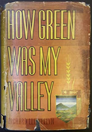 How Green Was My Valley: Richard Llewellyn