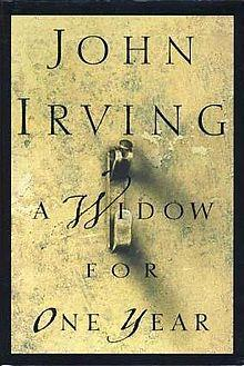 A Widow for One Year: A Novel: Irving, John