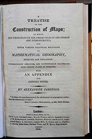 A Treatise on the Construction of Maps;: JAMIESON (Alexander)