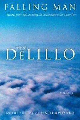 Falling Man: A Novel by Don Delillo: Don Delillo