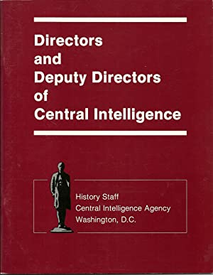 Directors and Deputy Directors of Central Intelligence: J, Kenneth McDonald, Chief Historian, ...