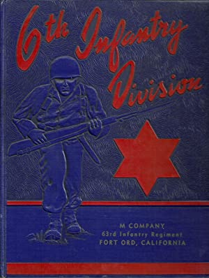 6th Infantry Division, M Company, 63rd Infantry Regiment, Fort Ord, California: Jeff Gressett (...