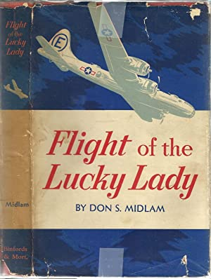 Flight of the Lucky Lady: Don S. Midlam