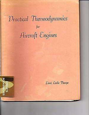 Practical Thermodynamics for Aircraft Engines: Lieut. Leslie Thorpe