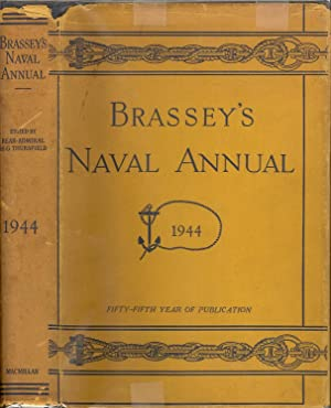 Brassey's Naval Annual 1944 - Fifty Fifth Year of Publication: Rear Admiral H.G. Thursfield