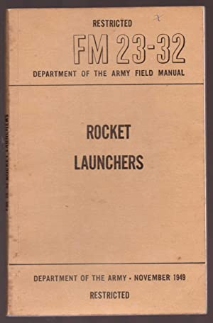 FM 23-32 Rocket Launchers: Department of The Army