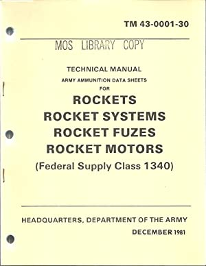 TM 43-0001-30 Technical Manual Army Ammunition Data Sheets for Rockets, Rocket Systems, Rocket ...