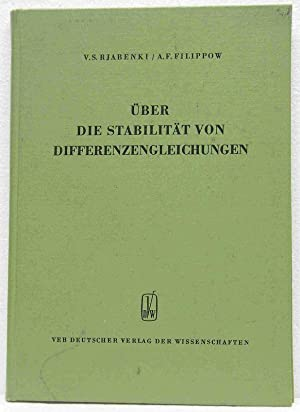 Über die Stabilität von Differenzengleichungen.: Rjabenki, V. S. & Filippow, A. F.: