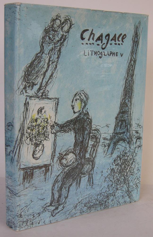 Chagall Lithograph V 1974-1979. Préface de Robert: Chagall] SORLIER, Charles: