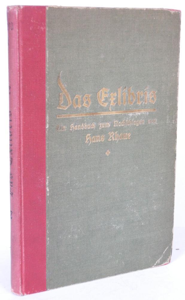 Das Exlibris Ein Handbuch zum Nachschlagen. Mit: RHAUE, Hans: