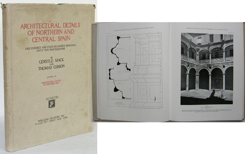 652a5f5865b4f Architectural Details of Northern and Central Spain.: MACK, Gerstle and