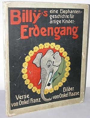 Billy's Erdengang. Eine Elephantengeschichte für artige Kinder.: MÜHSAM, Erich, EWERS,