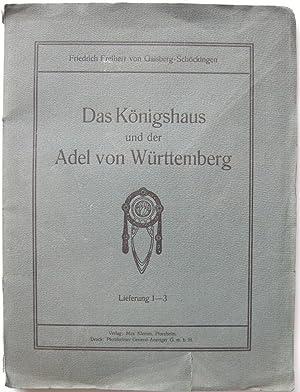 Das Königshaus und der Adel von Württemberg: GAISBERG-SCHÖCKINGEN, Friedrich Freiherr