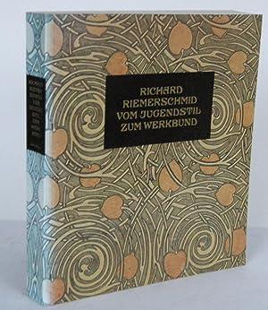 Richard Riemerschmid. Vom Jugendstil zum Werkbund Werke: RIEMERSCHMID. NERDINGER, Winfried