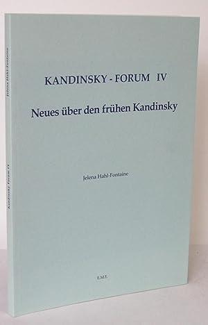 Neues über den frühen Kandinsky: KANDINSKY. HAHL-FONTAINE, Jelena: