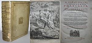 M. Annaei Lucani Cordubensis Pharsalia sive Belli: LUCANUS, Marcus Annaeus: